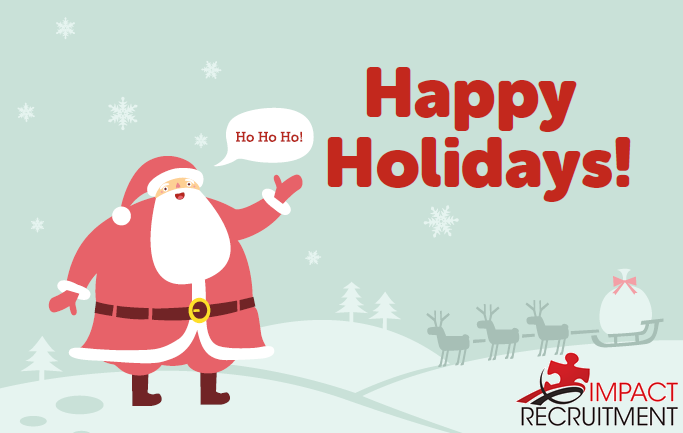 Happy Holidays from Impact Recruitment