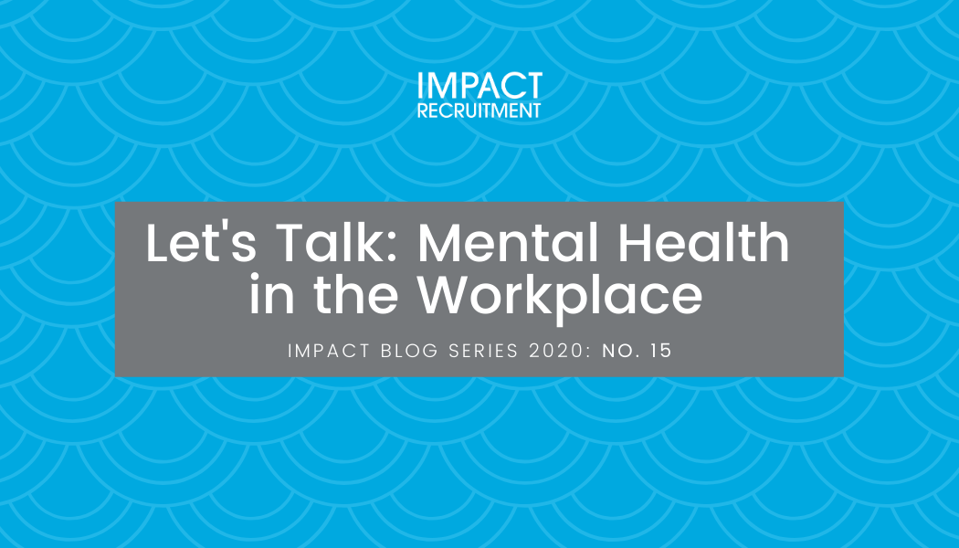 Let's Talk: Mental Health in the Workplace – No. 015