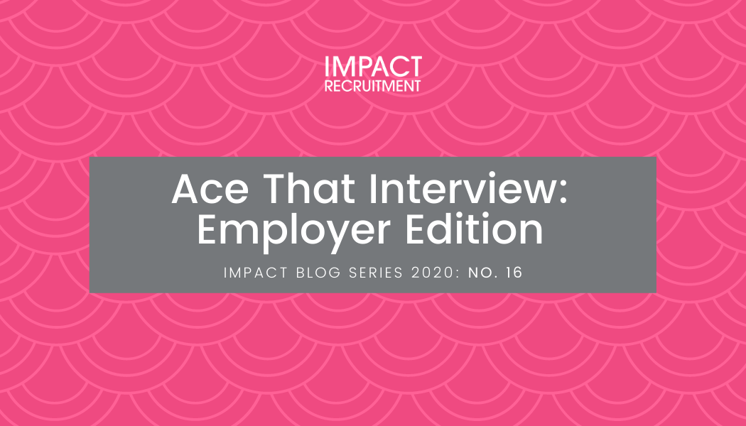 Ace That Interview: Employer Edition – No. 016