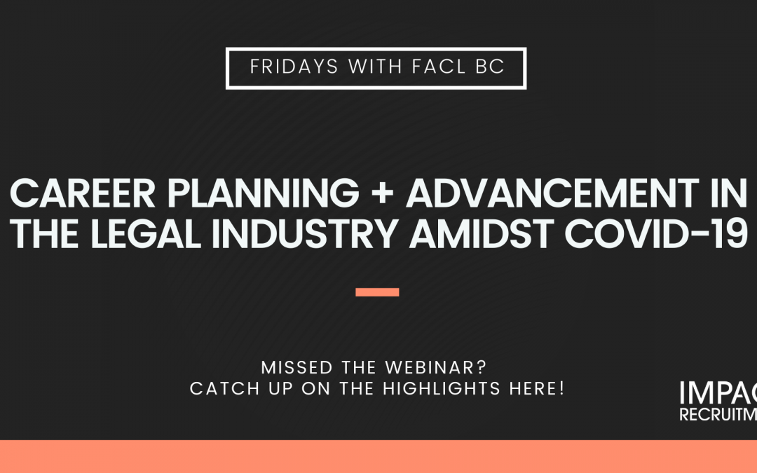 COVID-19: Career Planning + Advancement in the Legal Industry