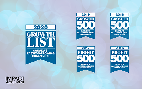 For fifth consecutive year, Impact Recruitment is named one of Canada's Fastest-Growing Companies