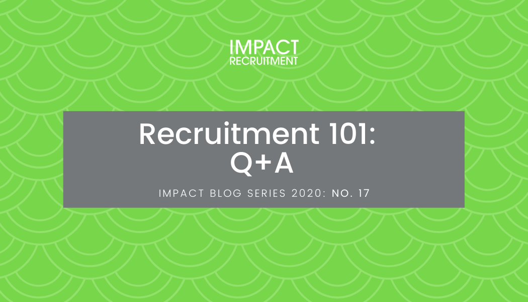 Recruitment 101: Q+A – No. 017