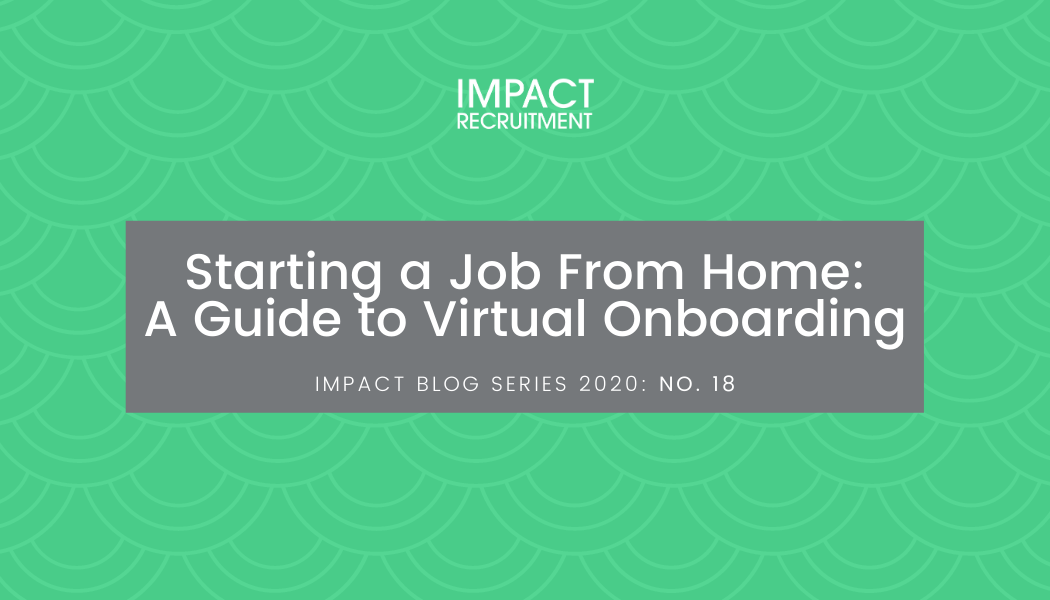 Starting a Job From Home: A Guide to Virtual Onboarding – No. 018