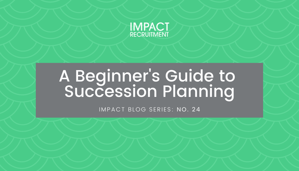A Beginner's Guide to Succession Planning – No. 024